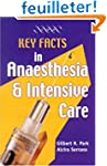 Key Facts in Anaesthesia and Intensiv...