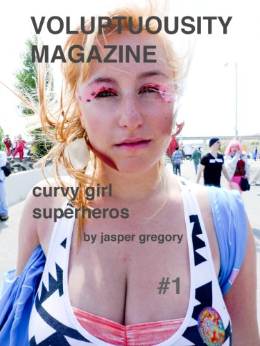 Curvy Girl Superheros (Voluptuousity Magazine)