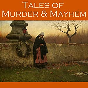 Tales of Murder and Mayhem Audiobook