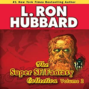 Super Sci-Fi & Fantasy Audio Collection, Volume 2 Audiobook