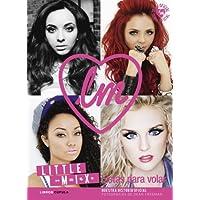 Little Mix. Listas para volar: Nuestra historia oficial (Música y cine)