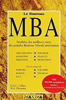Le nouveau MBA : Synthèse des meilleurs cours des grandes business schools américaines