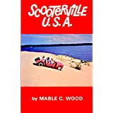 Scooterville U.S.A. ~ Mable C. Wood