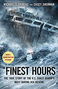The Finest Hours: The True Story of t…
