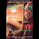 Rescue Party: When the World Ends Series, Volume I | Arthur C. Clarke