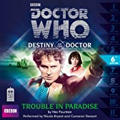 Doctor Who: Trouble in Paradise (Destiny of the Doctor 6) | [Nev Fountain]