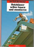 img - for Holzh user selber bauen und montieren. book / textbook / text book