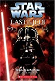 Reckoning (Star Wars: Last of the Jedi, Book 10) (043968143X) by Jude Watson