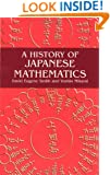 A History of Japanese Mathematics (Dover Books on Mathematics)
