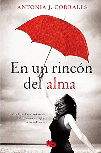 En un rincon del alma / Deep in my Soul  [Corrales, Antonia J.] (Tapa Dura)