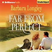 Far from Perfect: A Love from the Heartland Novel, Book 1 | Barbara Longley