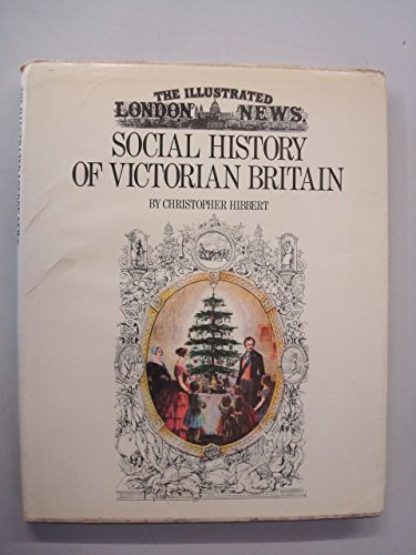 the-illustrated-london-news-social-history-of-victorian-britain-by-christopher-hibbert-26-sep-1975-h