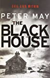 Peter May The Blackhouse: Book One of the Lewis Trilogy