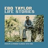 Ebo Taylor LIFE STORIES [VINYL]