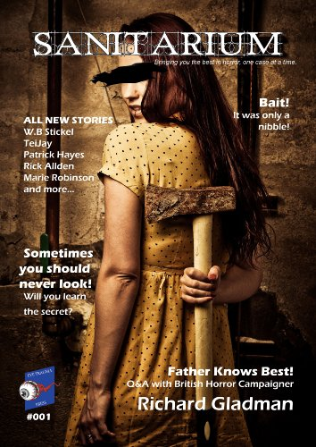 sanitarium-magazine-issue-1-bringing-you-horror-and-dark-fiction-one-case-at-a-time-english-edition