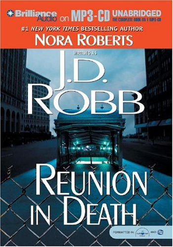 Reunion in Death (In Death #14) Audiobook