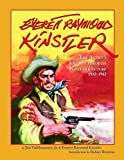 img - for Everett Raymond Kinstler: The Artist's Journey Through Popular Culture, 1942-1962 book / textbook / text book