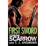 Arena: First Sword (Part Three of the Roman Arena Series)by Simon Scarrow