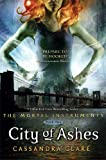 City of Ashes (Mortal Instruments) Cassandra Clare