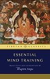 Essential Mind Training (Tibetan Classics)