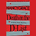 Death on the D-List: A Hailey Dean Mystery Audiobook by Nancy Grace Narrated by Kate McIntyre