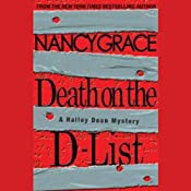 Death on the D-List: A Hailey Dean Mystery | Nancy Grace