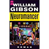 "Neuromancer. Romanvon ""William Gibson"""