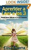 Aprender a leer a los 3: Método Doman Aplicado en el Aula Preescolar (Spanish Edition)