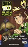 Ben 10 Alien Force, Tome 3 : Le myst�...