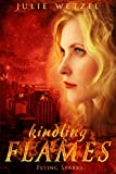 Kindling Flames: Flying Sparks (The Ancient Fire Series Book 2) (English Edition)
