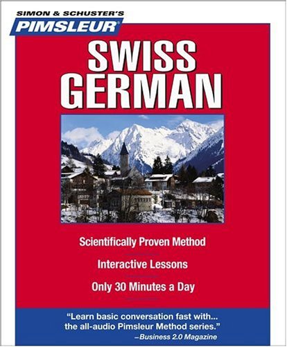 Swiss German, Compact: Learn to Speak and Understand Swiss German with Pimsleur Language Programs (Pimsleur Instant Conversation)