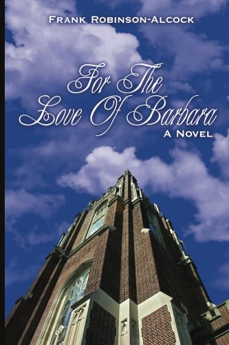 For The Love Of Barbara: A Novel