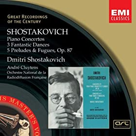 Shostakovich:Piano Concertos, Three Fantastic Dances, Preludes & Fugues.