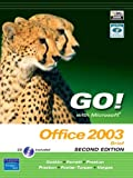 Go! with Microsoft Office 2003 Brief 2e and Student CD (2nd Edition) (0131573586) by Gaskin, Shelley