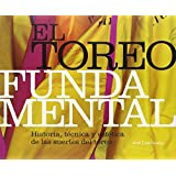 El toreo fundamental (MULETAZOS ilustrados, Band 8)