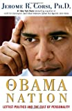 img - for The Obama Nation: Leftist Politics and the Cult of Personality book / textbook / text book