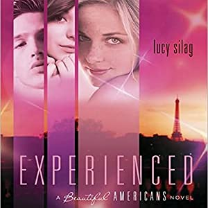 Experienced: A Beautiful Americans Novel Audiobook