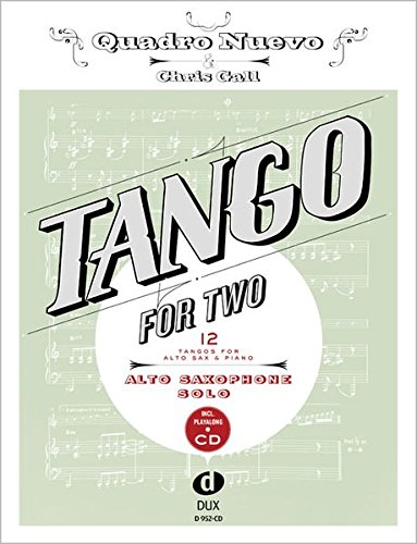 tango-for-two-12-tangos-for-alto-saxophone-solo-incl-playalong-cd