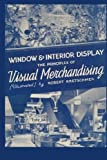 img - for Window and Interior Display: The Principles of Visual Merchandising [Illustrated] book / textbook / text book