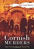 Cornish Murders (Sutton True Crime History)