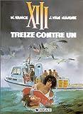 """Afficher """"XIII n° 8 Treize contre un"""""""