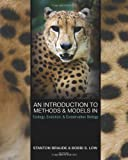 img - for An Introduction to Methods and Models in Ecology, Evolution, and Conservation Biology book / textbook / text book