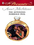 img - for The Antonides Marriage Deal (Harlequin Presents) book / textbook / text book
