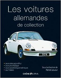 les voitures allemandes 9782851201164 books. Black Bedroom Furniture Sets. Home Design Ideas