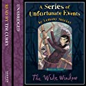 The Wide Window: A Series of Unfortunate Events, Book 3 (       UNABRIDGED) by Lemony Snicket Narrated by Lemony Snicket