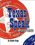 Texas Speak Advanced Course