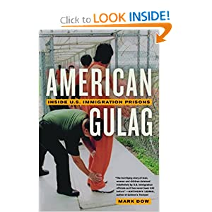 American Gulag Inside U.S. Immigration Prisons - Mark Dow