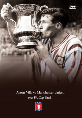 1957 FA Cup Final Aston Villa FC v Manchester United [DVD]