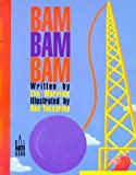 Bam Bam Bam (080505796X) by Merriam, Eve