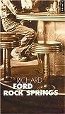 echange, troc Richard Ford - Rock Springs